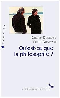 Qu'est-ce que la philosophie ? par Deleuze
