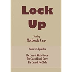 Lock Up - Volume 25