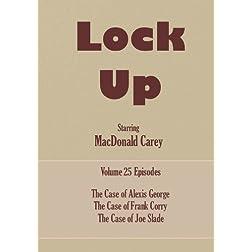 Lock Up - Volume 25