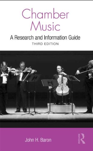 Chamber Music: A Research and Information Guide (Routledge Music Bibliographies)