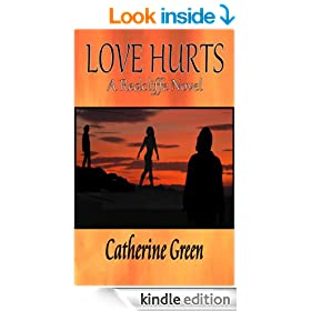 Love Hurts (The Redcliffe Pack Book 1)
