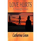 Love Hurts (The Redcliffe Pack Book 1)by Catherine Green
