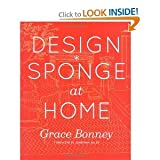 img - for Design*Sponge at Home book / textbook / text book