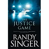 The Justice Game ~ Randy Singer