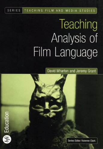 Teaching Analysis of Film Language (Bfi Teaching Film and...