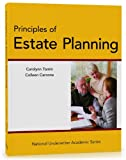 Principles of Estate Planning (National Underwriter Academic Series)