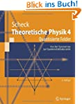 Theoretische Physik 4: Quantisierte F...