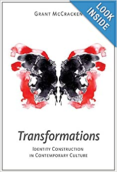 Transformations: Identity Construction in Contemporary Culture