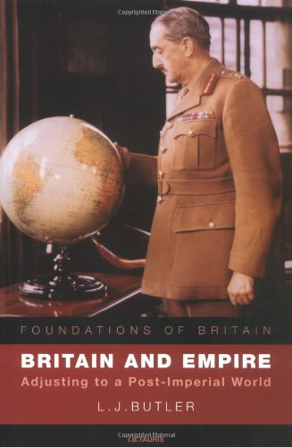 Britain and Empire: Adjusting to a Post-Imperial World (Foundations of Britain)
