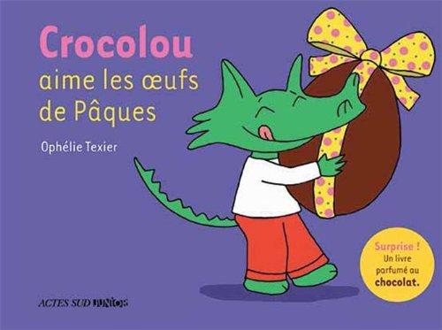 CROCOLOU : Crocolou aime les oeufs de Pâques