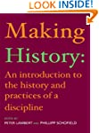Making History: An Introduction to th...