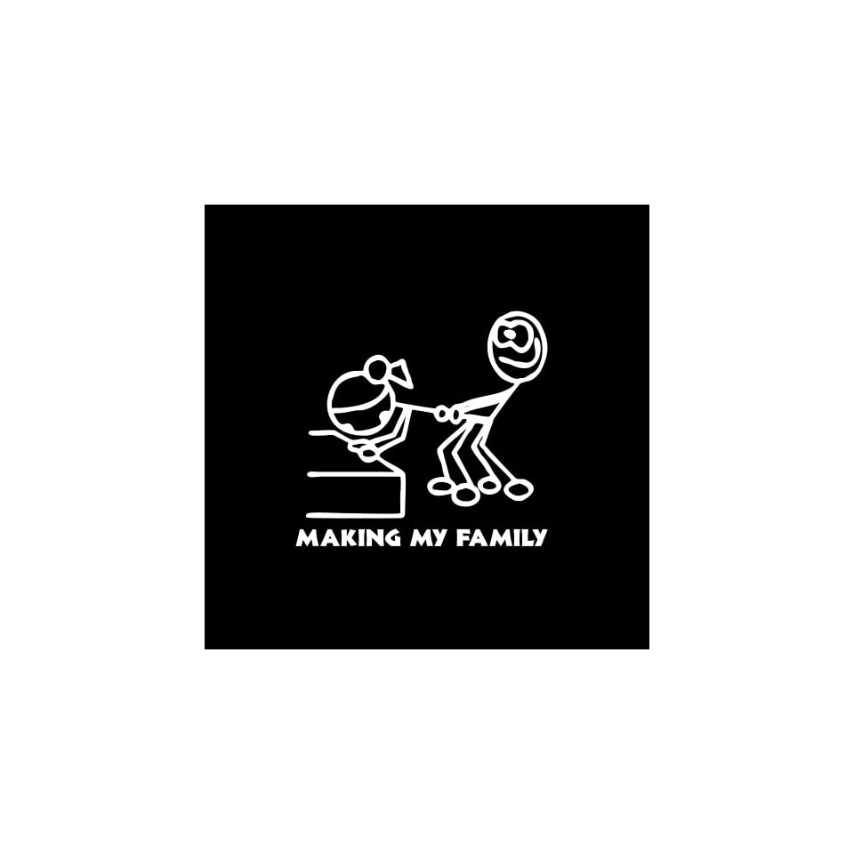 "Making My Family Car Window Decal Sticker White 6"" Automotive"