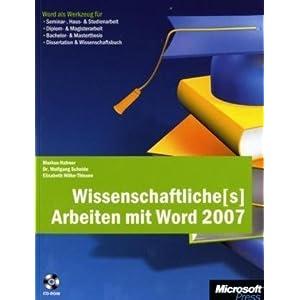 eBook Cover für  Wissenschaftliche s Arbeiten mit Word 2007 Word als Werkzeug f xFC r Seminar Haus amp Studienarbeit Diplom amp Magisterarbeit Bachelor amp Masterthesis Dissertation amp Wissenschaftsbuch