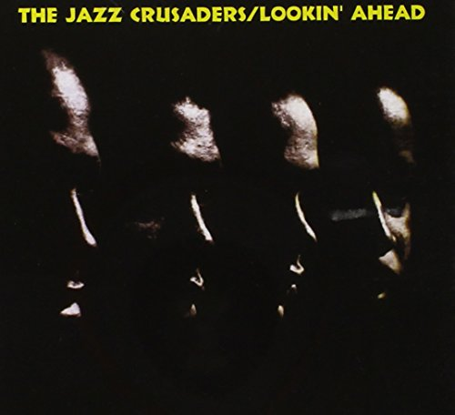 The Jazz Crusaders - Lookin