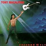 Freedom to Fly by Tony Macalpine (1992-06-30)