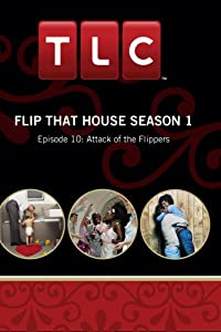 Flip That House Season 1 - Episode 10: Attack of the Flippers