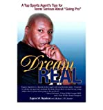 img - for [(Dream Real: A Top Sports Agent's Tips for Teens Serious about Going Pro )] [Author: Eugene W Napoleon] [Sep-2006] book / textbook / text book