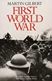 First World War (0006376665) by Gilbert, Martin