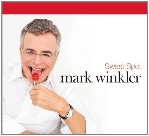 Sweet Spot by Mark Winkler (2011) Audio CD by Mark Winkler