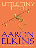 Little Tiny Teeth (The Gideon Oliver Mysteries Book 14)
