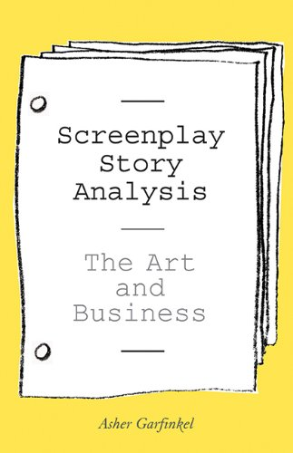 Screenplay Story Analysis: The Art and Business