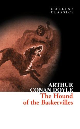 Arthur Conan Doyle - The Hound of the Baskervilles: A Sherlock Holmes Adventure (Collins Classics)