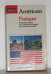PRATIQUER L'AMERICAIN