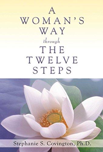 A Womans Way Through The Twelve Steps, Stephanie S. Covington