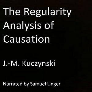 The Regularity Analysis of Causation Audiobook