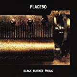 Black Market Music by Placebo [Music CD]