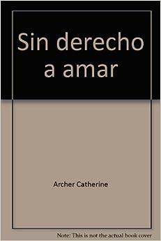 Sin Derecho A Amar descarga pdf epub mobi fb2