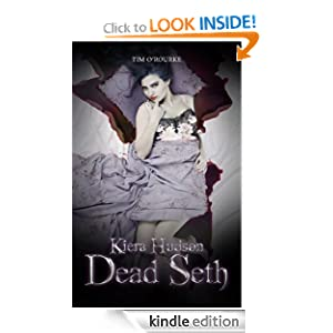 Dead Seth (Kiera Hudson Series Two (Book 4))  - Tim O'Rourke