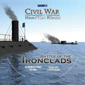 Civil War in Hampton Roads: Episode 2 - Battle of the Ironclads