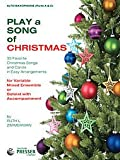 img - for PLAY A SONG OF CHRISTMAS 35 FAVORITE CHRISTMAS SONGS AND CAROLS IN EASY ARRANGEMENTS book / textbook / text book