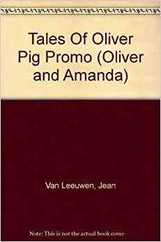 More Tales of Oliver Pig: Level 2 Oliver and Amanda
