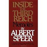 Inside the Third Reich ~ Albert Speer