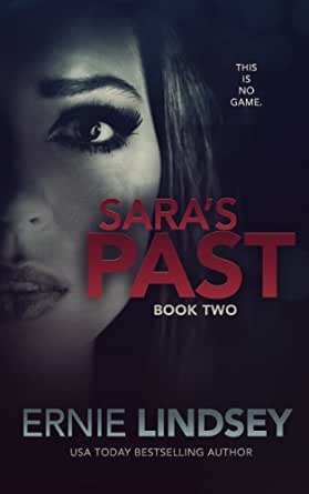 Sara's Past (The Sara Winthrop Thriller Series Book 2) - Kindle edition by Ernie Lindsey
