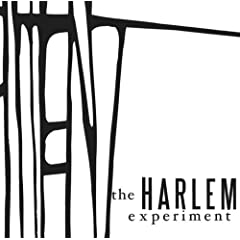 The Harlem Experiment - The Harlem Experiment