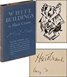 White Buildings: Poems By Hart Crane