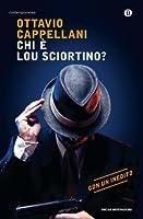 Chi � Lou Sciortino? (Oscar contemporanea)