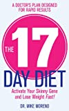 Mike Moreno The 17 Day Diet