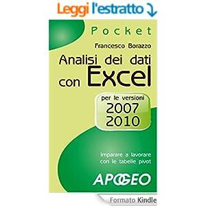 Analisi dei dati con Excel: per le versioni 2007 e 2010 (Pocket)