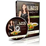 Live Longer with the Brain Doctors Wife Cookbook