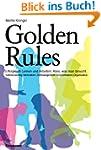 Golden Rules: Erfolgreich Lernen und...