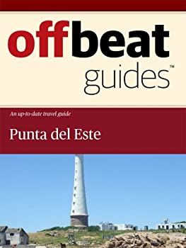 punta del este travel guide - offbeat guides