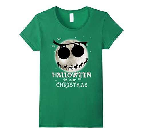 [Women's Halloween Is Our Christmas T-shirt XL Kelly Green] (Boogie Man Nightmare Before Christmas Costumes)