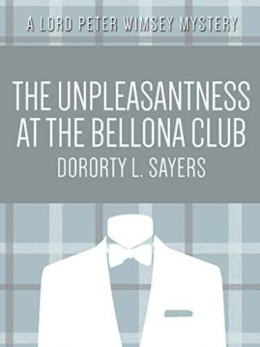 Dorothy L. Sayers - The Unpleasantness at the Bellona Club