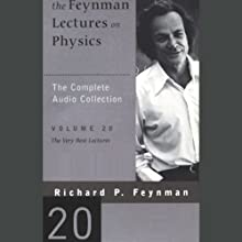 The Feynman Lectures on Physics: Volume 20, The Very Best Lectures Lecture Auteur(s) : Richard P. Feynman Narrateur(s) : Richard P. Feynman