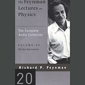 The Feynman Lectures on Physics: Volume 20, The Very Best Lectures | [Richard P. Feynman]