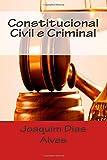 img - for Constitucional Civil e Criminal (Portuguese Edition) book / textbook / text book